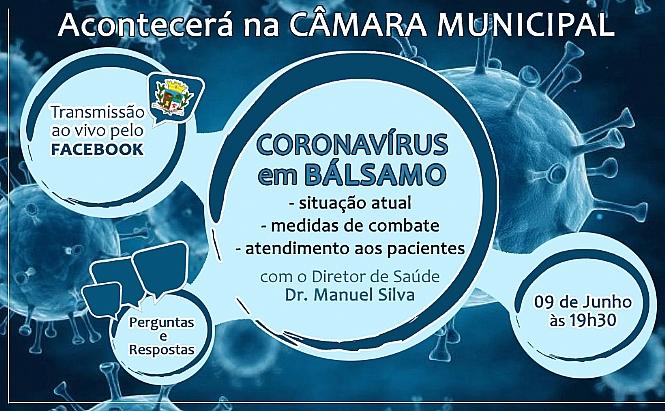 Câmara realiza hoje, às 19h30, reunião - referente convocação - com o Diretor de Saúde, Dr. Manuel Silva, para discutir questões sobre a situação do Coronavírus em Bálsamo